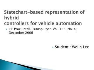 Statechart -based representation of hybrid controllers for vehicle automation