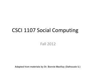 CSCI 1107 Social Computing