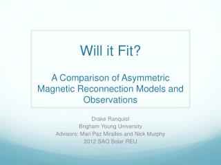 Will it Fit? A Comparison of Asymmetric Magnetic Reconnection Models and Observations