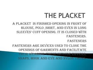 THE PLACKET