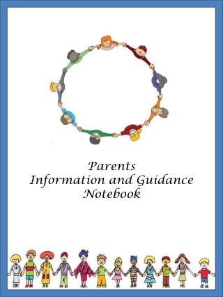 Parents  Information and Guidance Notebook