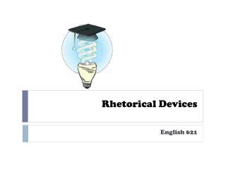 Rhetorical Devices