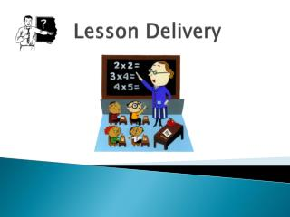 Lesson Delivery