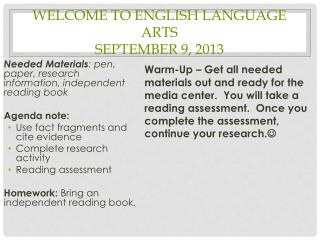 Welcome to English Language Arts September 9, 2013