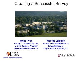 Anne Ryan Faculty Collaborator for LISA Visiting Assistant Professor Department of Statistics, VT