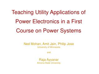 Teaching Utility Applications of Power Electronics in a First Course on Power Systems