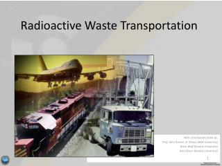 Radioactive Waste Transportation