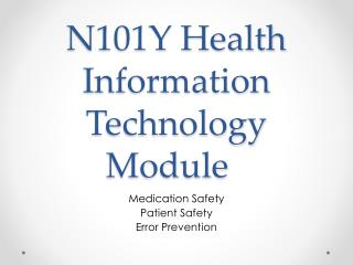 N101Y Health Information Technology Module