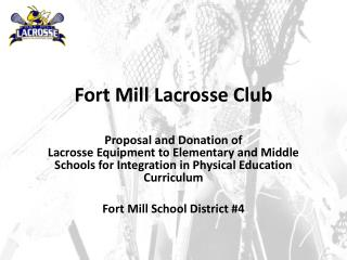 Fort Mill Lacrosse Club