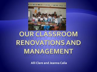 Our Classroom Renovations and Management
