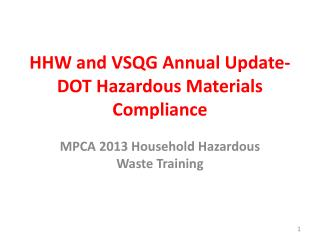 HHW and VSQG  Annual Update- DOT Hazardous Materials Compliance