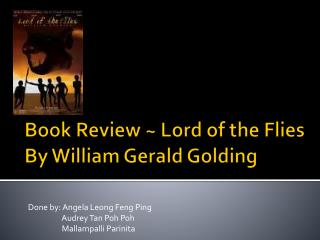 Book Review ~ Lord of the Flies By William Gerald Golding