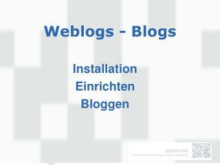 Weblogs - Blogs