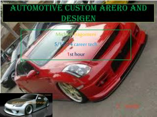 AUTOMOTIVE CUSTOM ARERO AND DESIGEN