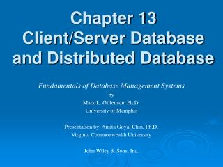 Chapter 13 Client/Server Database and Distributed Database