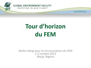 Tour d'horizon du FEM