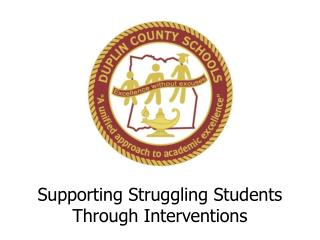 Supporting Struggling Students Through Interventions