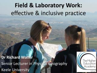 Field & Laboratory Work: effective & inclusive practice