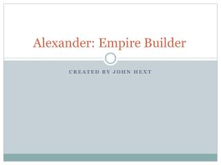 Alexander: Empire  Builder