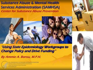 Substance Abuse & Mental Health  Services Administration (SAMHSA) Center for Substance Abuse Prevention