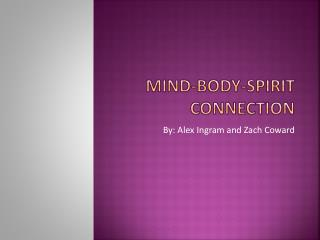 Mind-Body-Spirit Connection