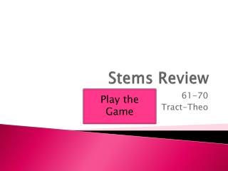 Stems Review