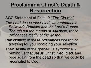 Proclaiming Christ's Death & Resurrection