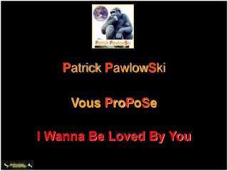 P atrick P awlow S ki