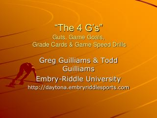 """The 4 G's"" Guts, Game Goals,  Grade Cards & Game Speed Drills"