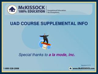 UAD COURSE SUPPLEMENTAL INFO