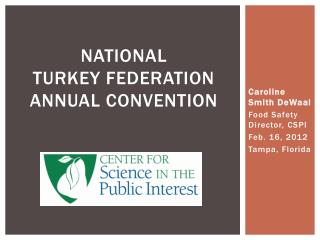National  Turkey Federation  Annual convention