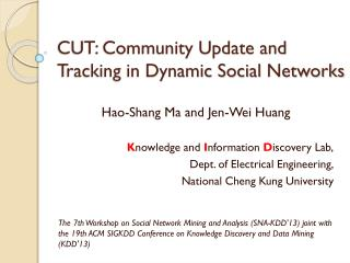 CUT: Community Update and Tracking in Dynamic Social  Networks