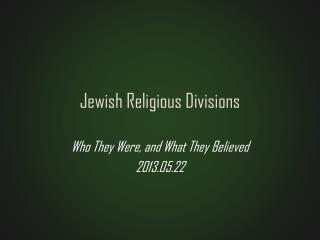 Jewish Religious Divisions