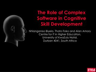 The Role of Complex Software in Cognitive  Skill Development