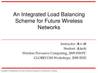 An Integrated Load Balancing Scheme for Future Wireless Networks