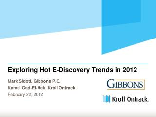 Exploring Hot E-Discovery Trends in 2012