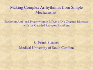 C. Frank Starmer Medical University of South Carolina