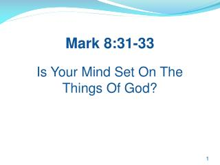 Is Your Mind Set On The Things Of God?
