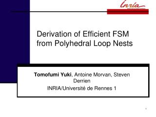 Derivation of Efficient FSM from  Polyhedral  Loop Nests