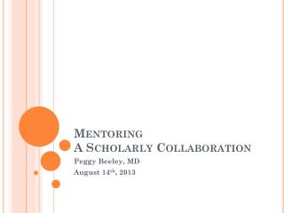Mentoring A Scholarly Collaboration
