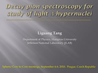 Decay  pion  spectroscopy for study of light  - hypernuclei