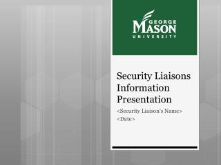 Security Liaisons Information Presentation
