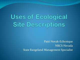 Uses of Ecological Site Descriptions