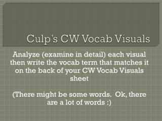 Culp's CW Vocab Visuals