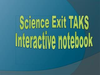 Science Exit TAKS Interactive notebook