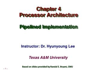 Chapter 4 Processor Architecture Pipelined Implementation
