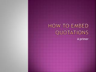 How to E mbed Quotations