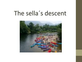 The  sella´s descent
