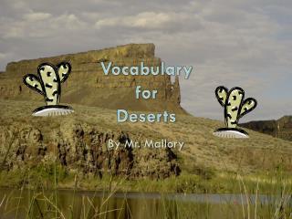 Vocabulary for Deserts