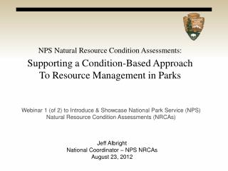 NPS Natural Resource Condition Assessments:
